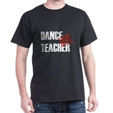 Off Duty Dance Teacher T-Shirt