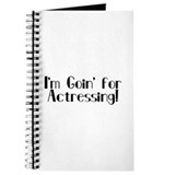 I'm Goin' for Actressing! Journal