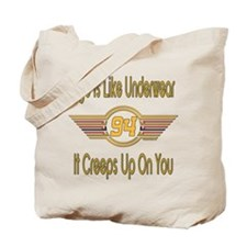 Funny 94th Birthday Tote Bag