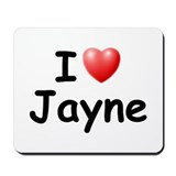 I Love Jayne (Black) Mousepad