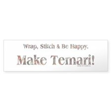 Make Temari! Bumper Bumper Sticker
