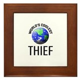 World's Coolest THIEF Framed Tile