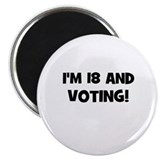 "I'm 18 and Voting! 2.25"" Magnet (10 pack)"