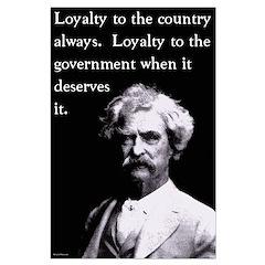 Mark Twain On Loyalty Posters