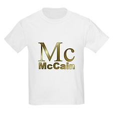 Gold Mc for John McCain T-Shirt