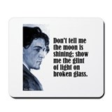 "Chekhov ""Don't Tell Me"" Mousepad"