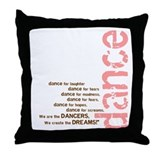 We Create the Dreams Throw Pillow