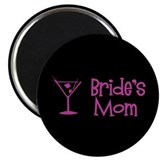 "Bride's Mom - Dark Pink Marti 2.25"" Magnet (100 pa"