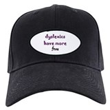 dyslexics have more fnu Baseball Cap