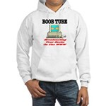 Boob Tube Hooded Sweatshirt
