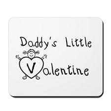 Daddy's Valentine (girl) Mousepad