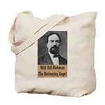 Wild Bill Hickman Tote Bag