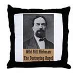 Wild Bill Hickman Throw Pillow