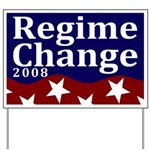 Regime Change 2008 Flag Yard Sign