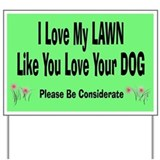 Love My Lawn Yard Sign