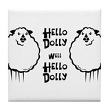 Hello Dolly Sheep Tile Coaster