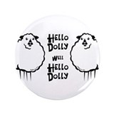 "Hello Dolly Sheep 3.5"" Button"