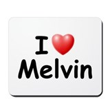 I Love Melvin (Black) Mousepad