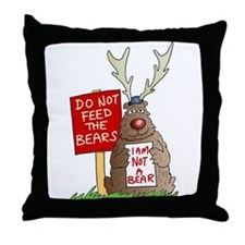 Do Not Feed the Bears Throw Pillow