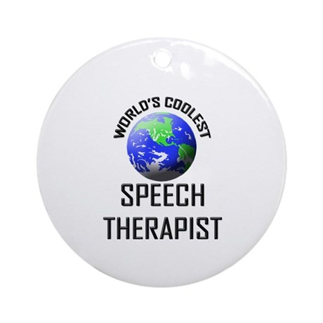 World's Coolest SPEECH THERAPIST Ornament (Round)