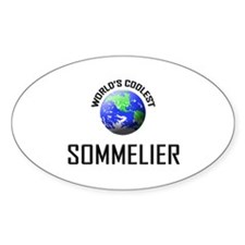 World's Coolest SOMMELIER Oval Decal