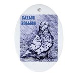 Parlor Roller Pigeon Oval Ornament