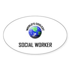 World's Coolest SOCIAL WORKER Oval Decal