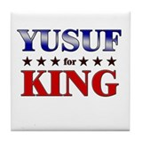 YUSUF for king Tile Coaster