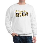 I Love Ballet Sweatshirt