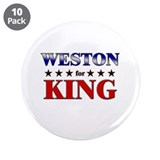 "WESTON for king 3.5"" Button (10 pack)"