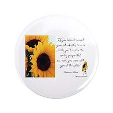 "Sunflower Quote 3.5"" Button"