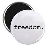 freedom. Magnet