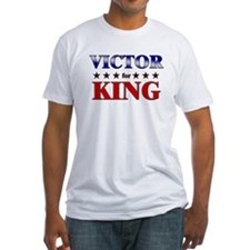 VICTOR for king Shirt