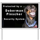 Doberman Pinscher Smiles Yard Sign