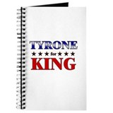 TYRONE for king Journal