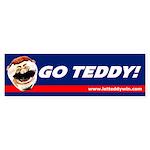 Go Teddy! Bumper Sticker