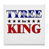 TYREE for king Tile Coaster