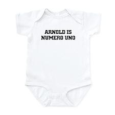 ARNOLD IS NUMERO UNO Infant Bodysuit