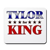 TYLOR for king Mousepad
