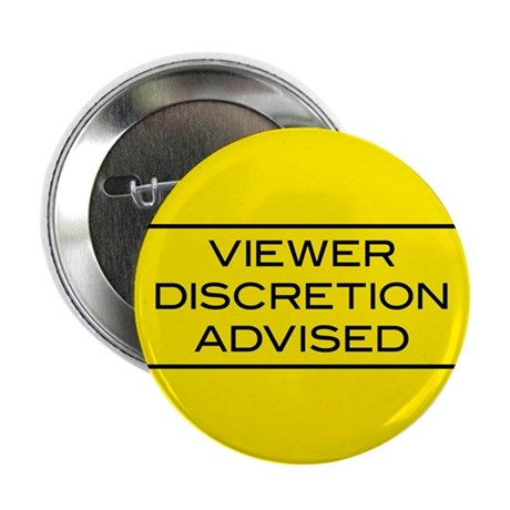 "Viewer Discretion Advised 2.25"" Button (100 pack)"