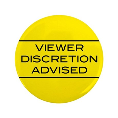 "Viewer Discretion Advised 3.5"" Button (100 pack)"