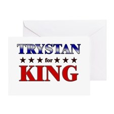TRYSTAN for king Greeting Card