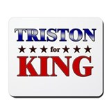 TRISTON for king Mousepad