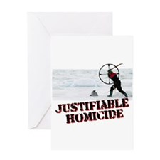 Justifiable Homicide Greeting Card