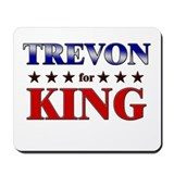 TREVON for king Mousepad