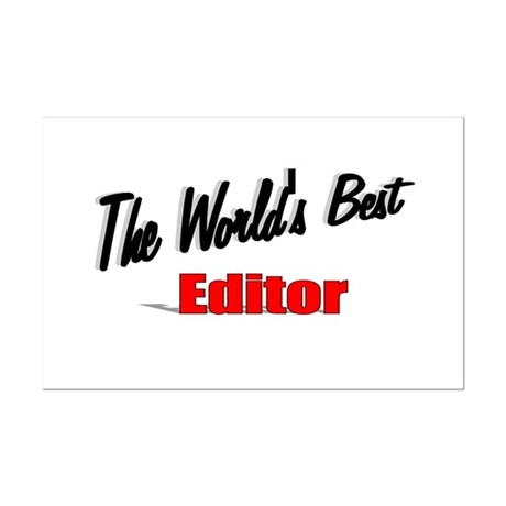 """The World's Best Editor"" Mini Poster Print"