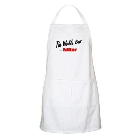 """The World's Best Editor"" BBQ Apron"