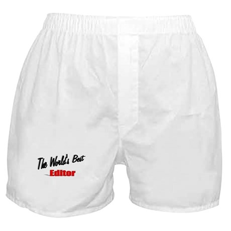"""The World's Best Editor"" Boxer Shorts"