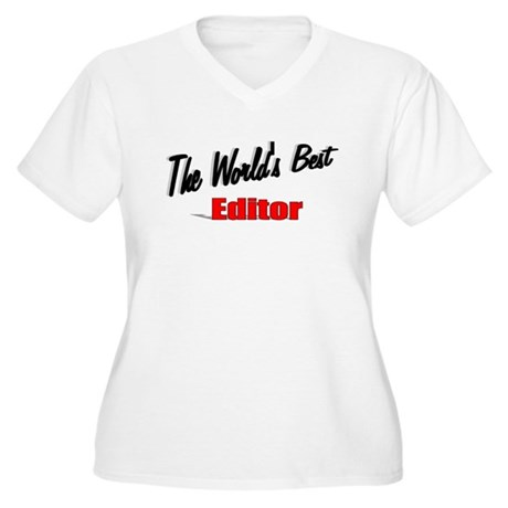 """The World's Best Editor"" Women's Plus Size V-Neck"