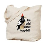 I'm Wild About IBWOs Tote Bag